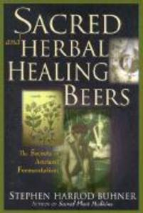 Sacred and Herbal Healing Beers als Taschenbuch