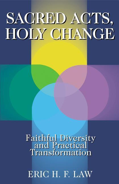 Sacred Acts, Holy Change: Faithful Diversity and Practical Transformation als Taschenbuch