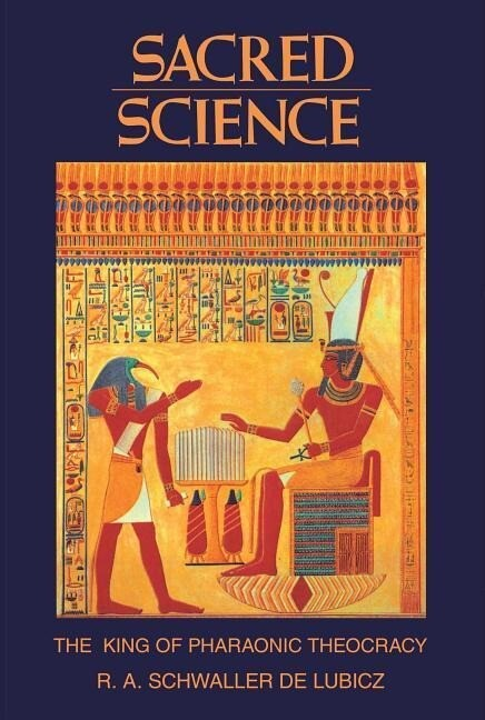 Sacred Science: The King of Pharaonic Theocracy als Taschenbuch
