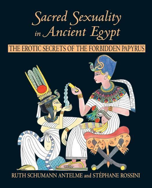 Sacred Sexuality in Ancient Egypt als Taschenbuch
