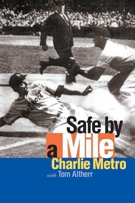 Safe by a Mile als Taschenbuch