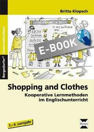 Shopping and Clothes als eBook von Britta Klopsch