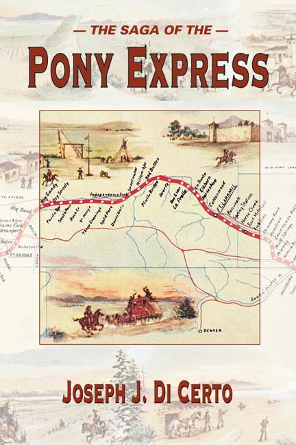 The Saga of the Pony Express als Taschenbuch