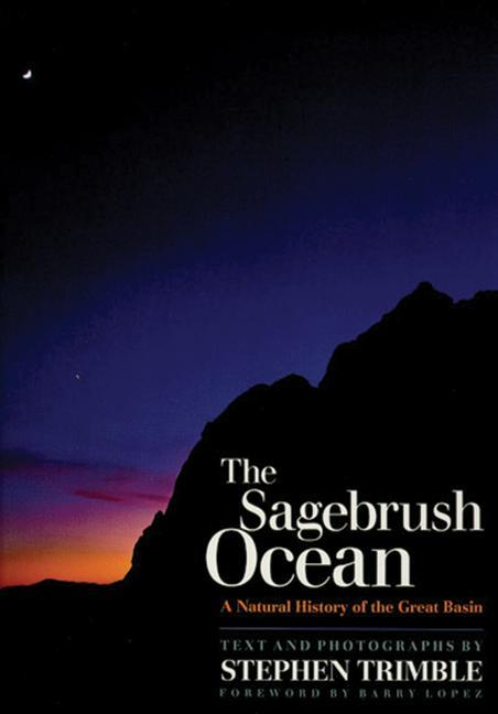 The Sagebrush Ocean, Tenth Anniversary Edition: A Natural History of the Great Basin als Buch