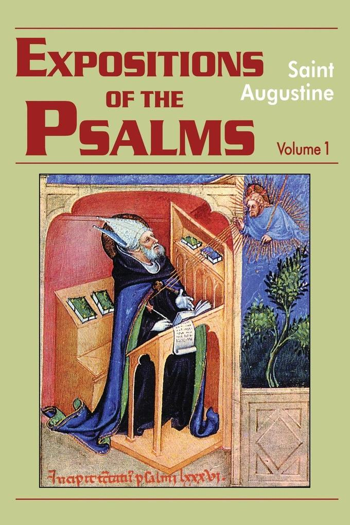 Expositions of the Psalms 1-32 als Taschenbuch