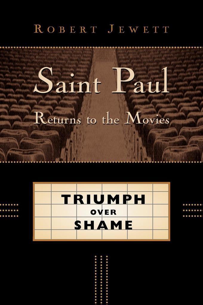 Saint Paul Returns to the Movies: Triumph Over Shame als Taschenbuch