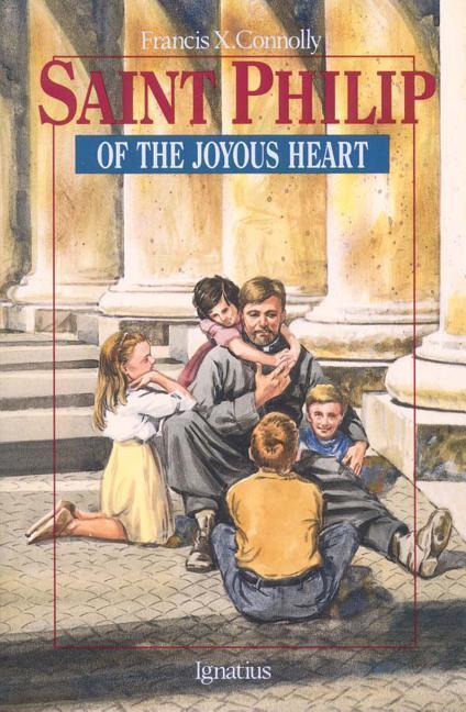 Saint Philip of the Joyous Heart: als Taschenbuch
