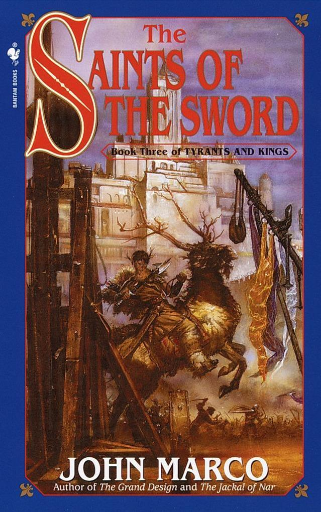 The Saints of the Sword: Book Three of Tyrants and Kings als Taschenbuch