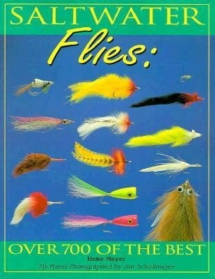 Saltwater Flies: Over 700 of the Best als Taschenbuch