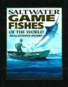 Saltwater Gamefishes of the World als Buch