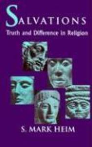 Salvations: Truth and Difference in Religion als Taschenbuch