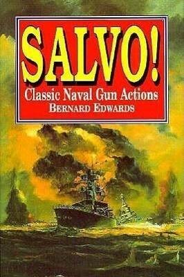 Salvo! Classic Naval Gun Actions als Buch