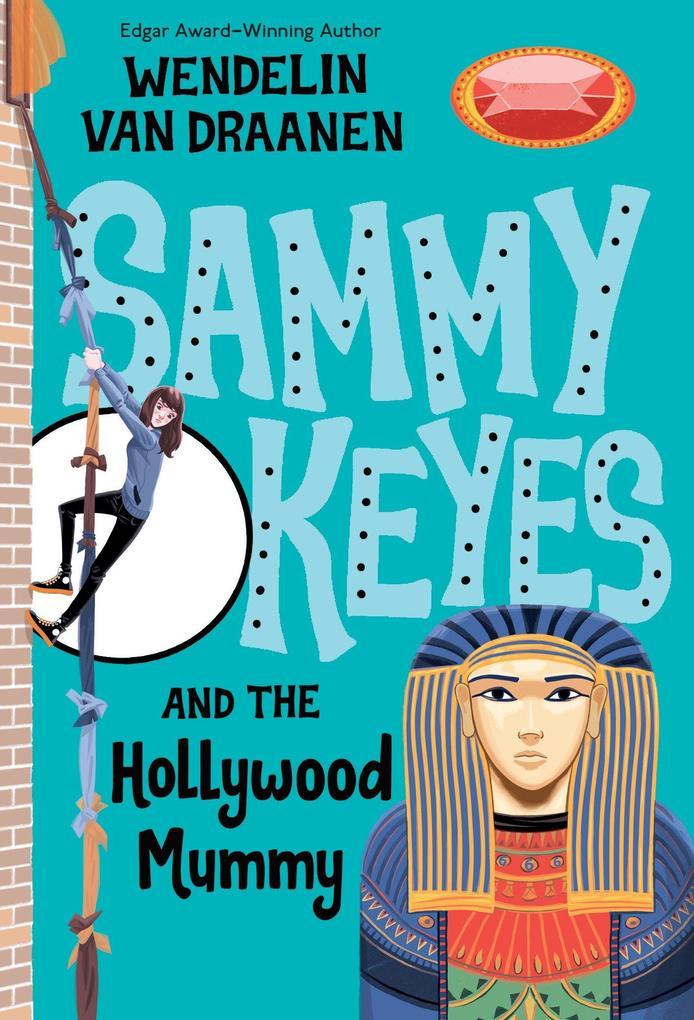 Sammy Keyes and the Hollywood Mummy als Taschenbuch