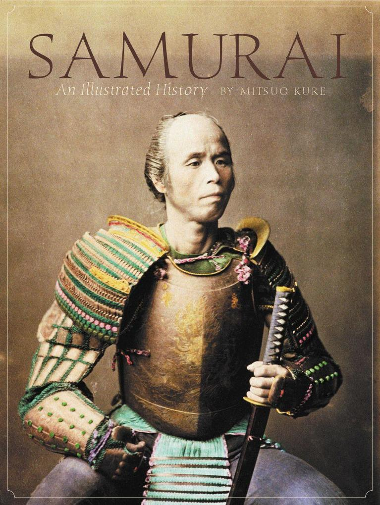 Samurai: An Illustrated History als Buch