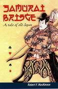 Samurai Bridge: A Tale of Old Japan als Taschenbuch