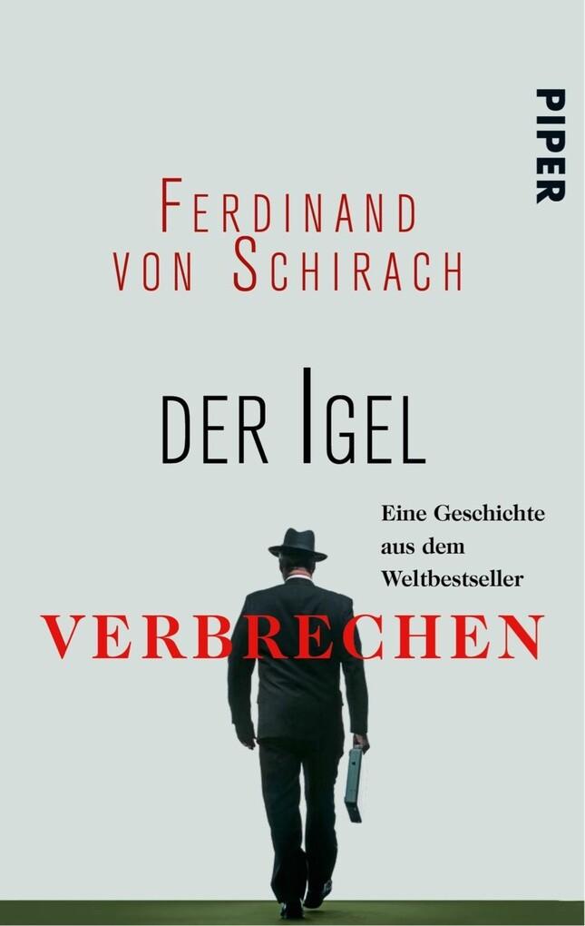 Der Igel als eBook von Ferdinand von Schirach