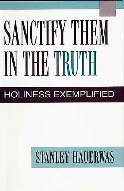 Sanctify Them in the Truth als Taschenbuch