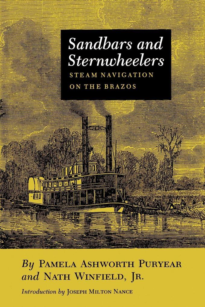 Sandbars and Sternwheelers: Steam Navigation on the Brazos als Taschenbuch