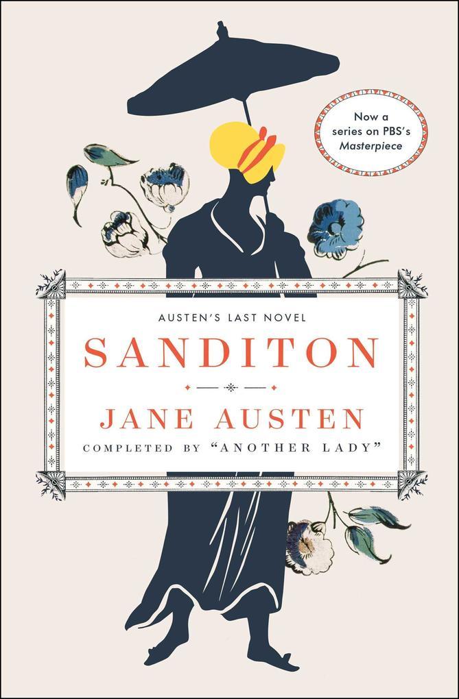 Sanditon: Jane Austen's Last Novel Completed als Taschenbuch