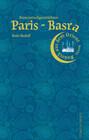 Paris-Basra Stammtischgeschichten
