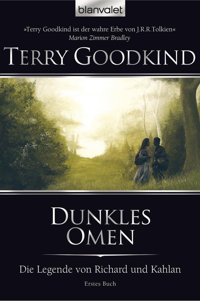 Die Legende von Richard und Kahlan 01 als eBook von Terry Goodkind