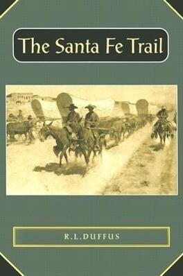 The Santa Fe Trail als Taschenbuch