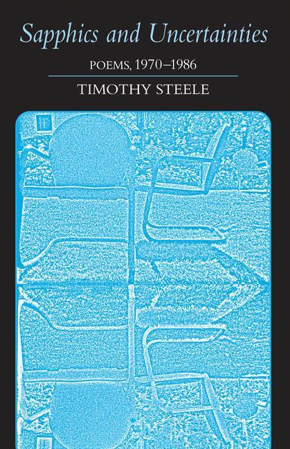 Sapphics and Uncertainties: Poems, 1970-1986 als Taschenbuch