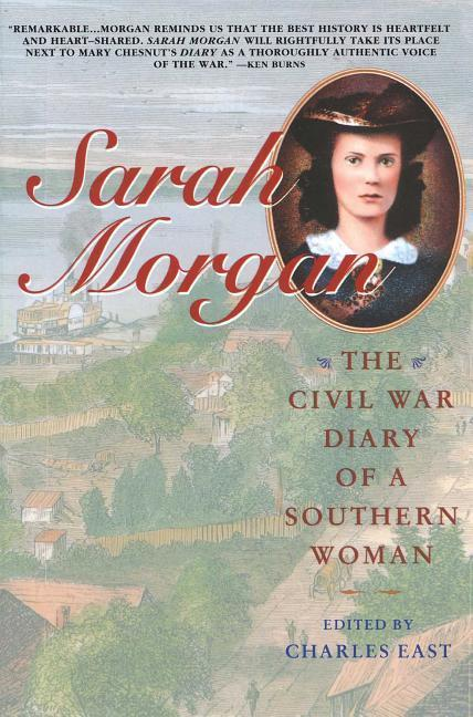 Sarah Morgan: The Civil War Diary of a Southern Woman als Taschenbuch