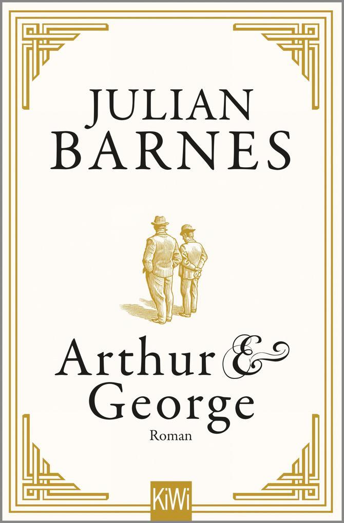 Arthur & George als eBook von Julian Barnes