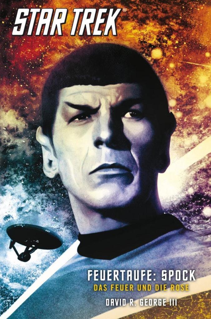Star Trek - The Original Series 2: Feuertaufe: Spock als eBook von David R. George III