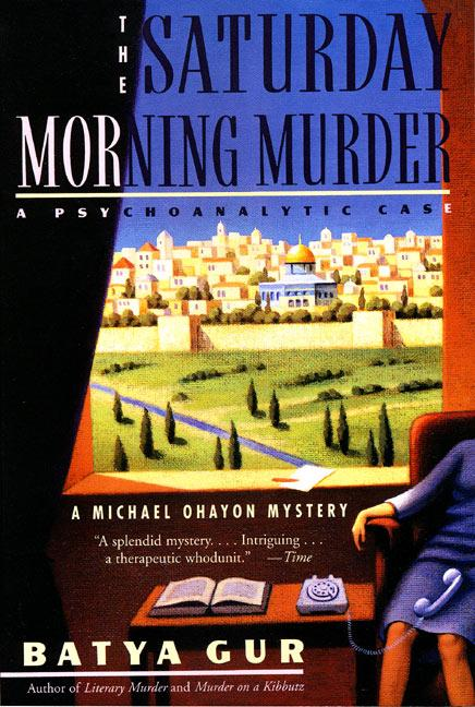 The Saturday Morning Murder: Psychoanalytic Case, a als Taschenbuch