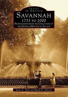 Savannah 1733 to 2000: Photographs from the Collection of the Georgia Historical Society als Taschenbuch