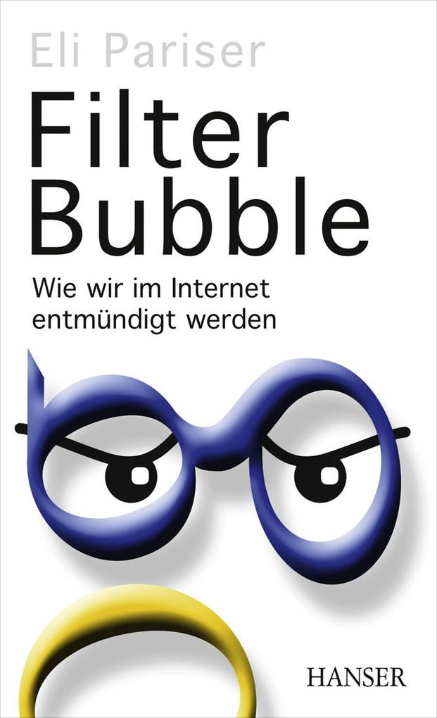Filter Bubble als eBook von Eli Pariser