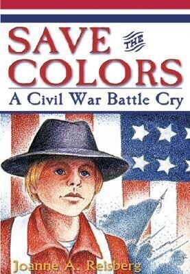 Save the Colors: A Civil War Battle Cry als Taschenbuch