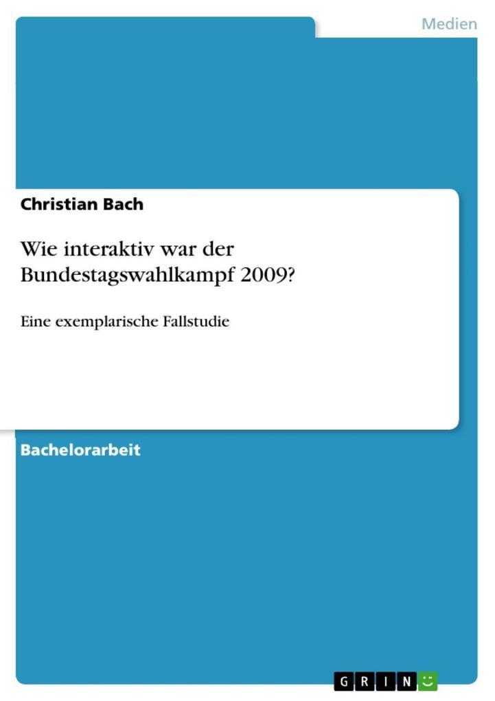 Wie interaktiv war der Bundestagswahlkampf 2009? als eBook