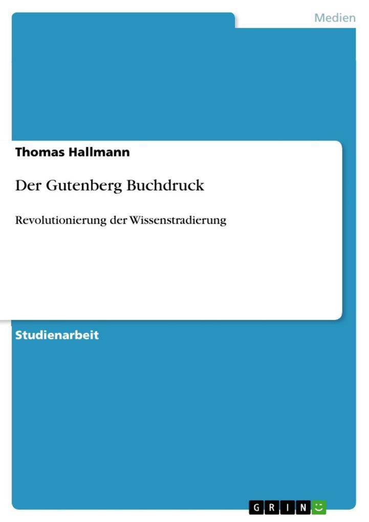 Der Gutenberg Buchdruck