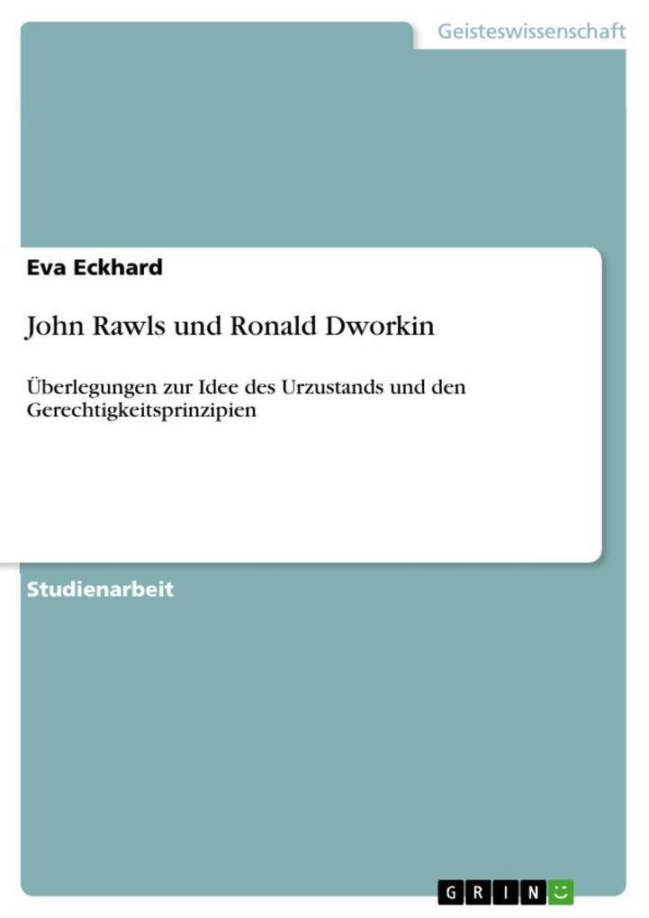 John Rawls und Ronald Dworkin