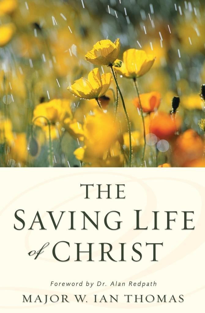 The Saving Life of Christ als Taschenbuch