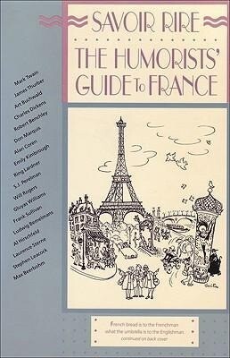 Savoir Rire: The Humorists' Guide to France als Taschenbuch