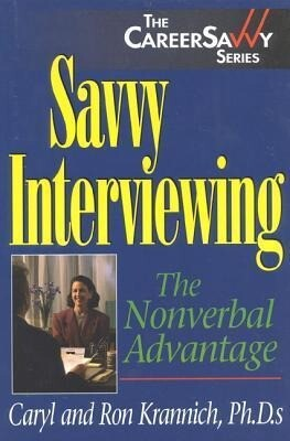 Savvy Interviewing: The Nonverbal Advantage als Taschenbuch