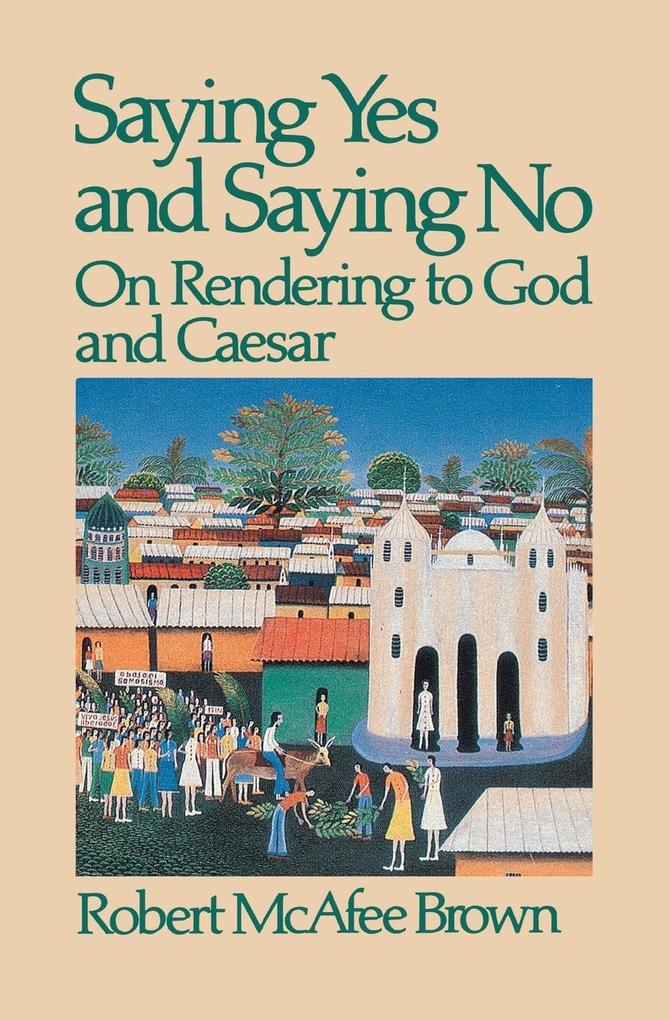 Saying Yes and Saying No on Rendering to God and Caesar als Taschenbuch