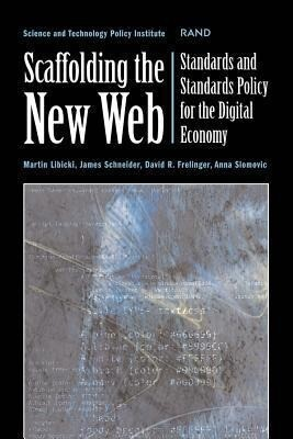 Scaffolding the New Web: Standards and Standards Policy for the Digital Economy als Taschenbuch