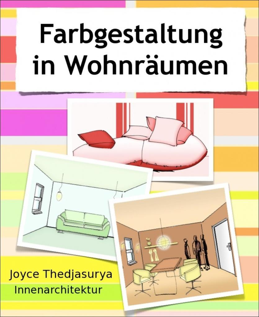 Farbgestaltung in Wohnräumen als eBook epub