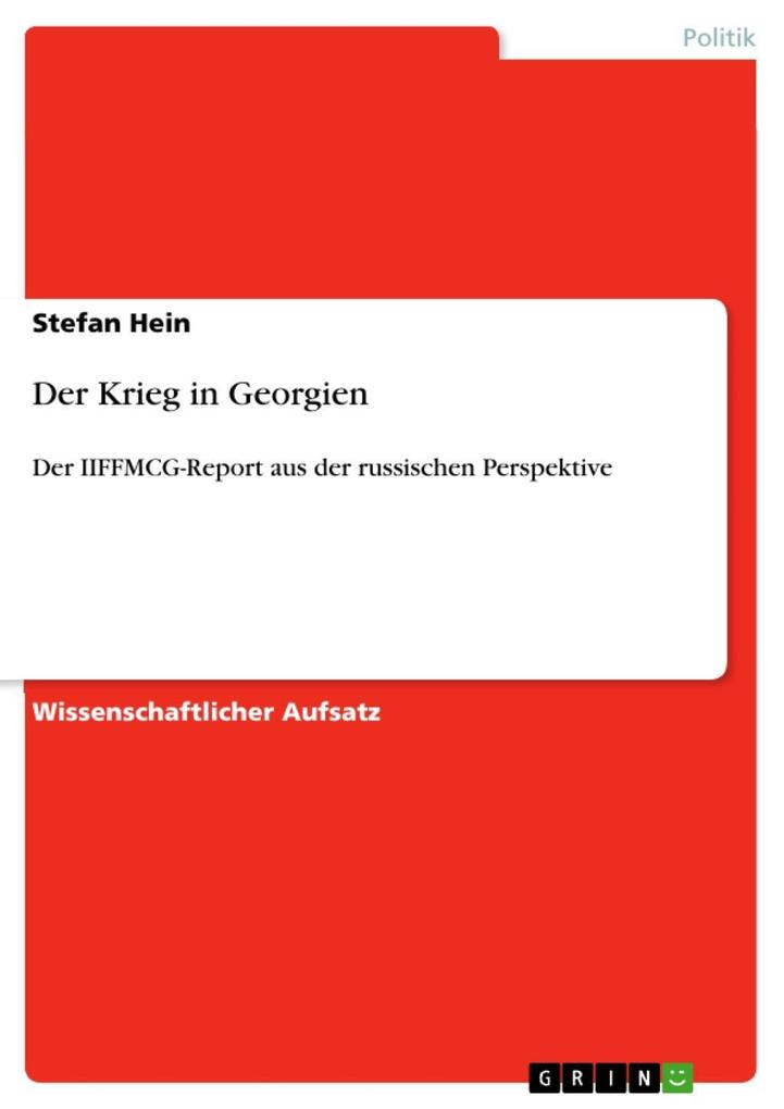 Der Krieg in Georgien als eBook von Stefan Hein