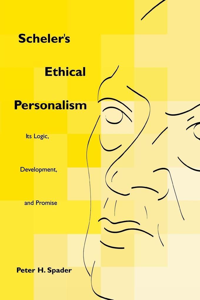 Scheler's Ethical Personalism als Taschenbuch