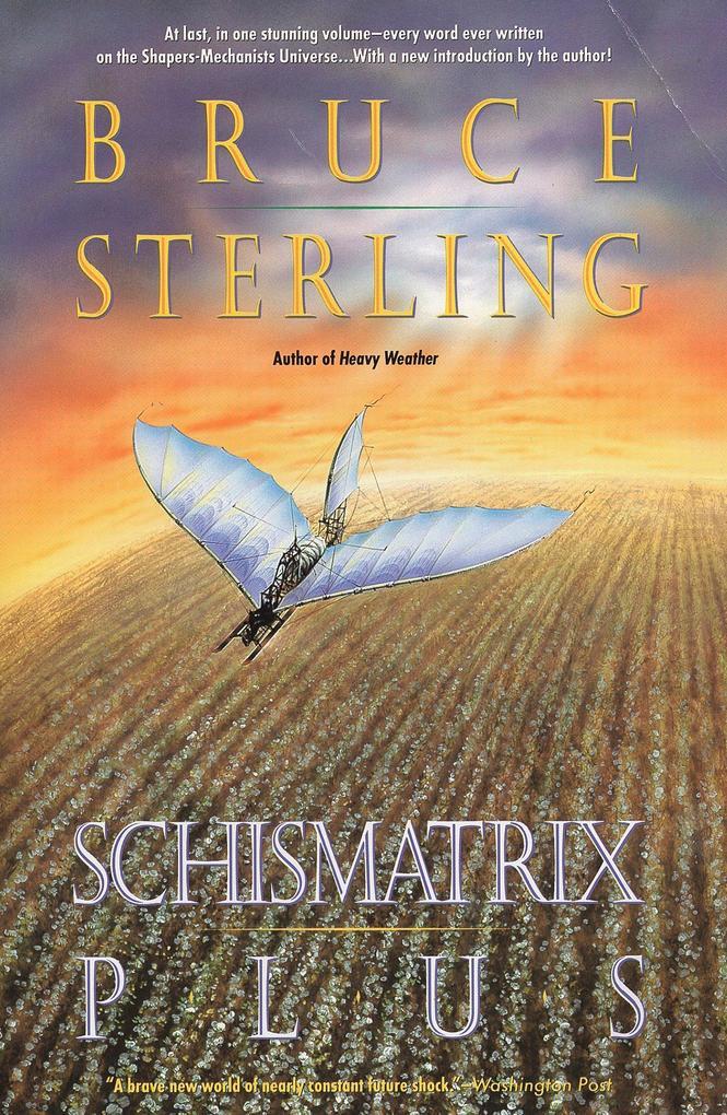 Schismatrix Plus als Taschenbuch
