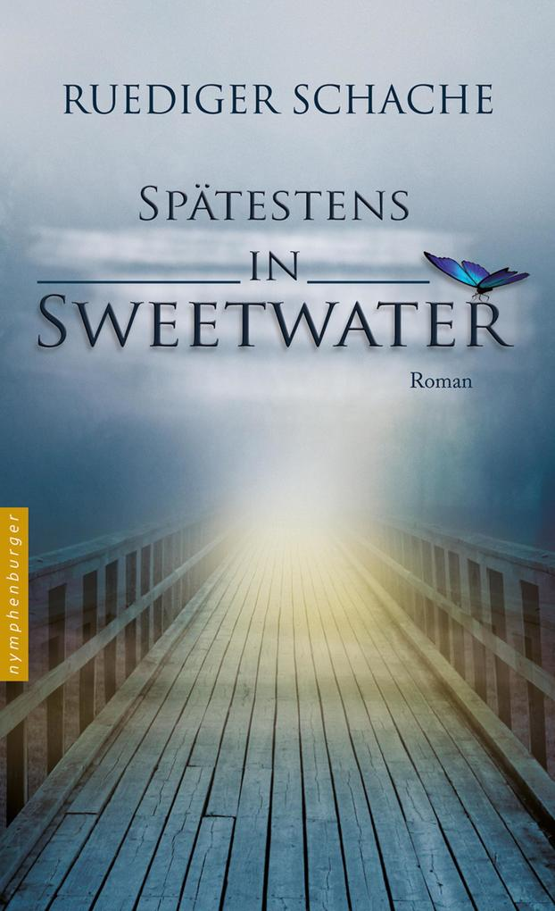Spätestens in Sweetwater als eBook
