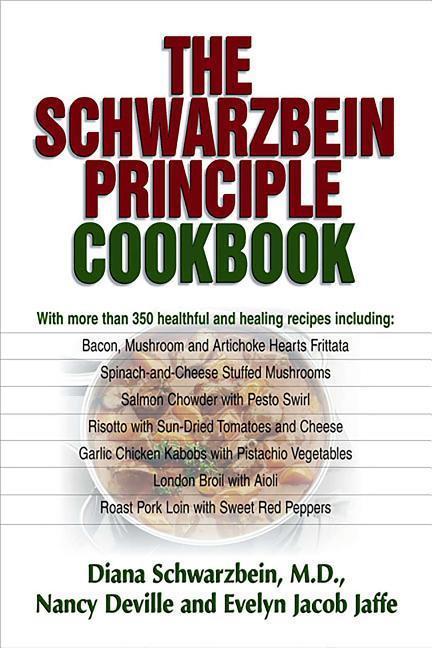 The Schwarzbein Principle Cookbook als Taschenbuch