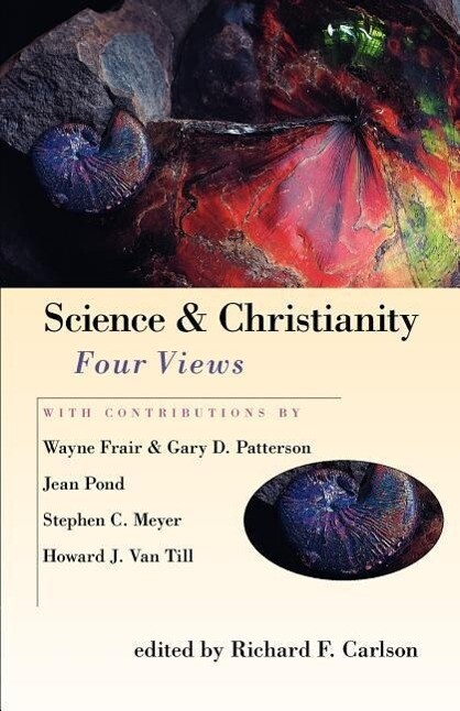 Science Christianity: Four Views als Taschenbuch