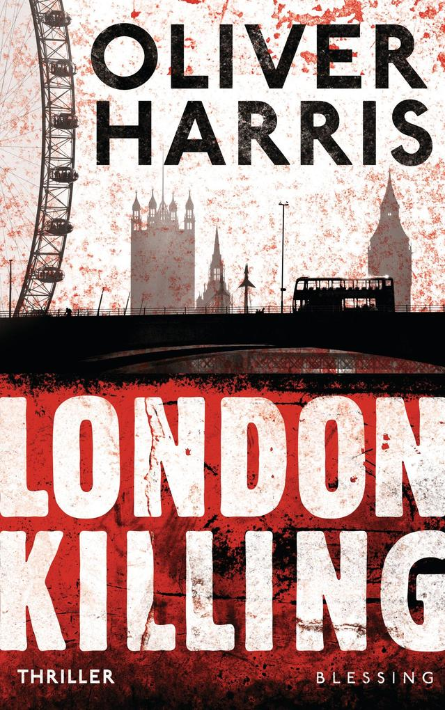 London Killing als eBook von Oliver Harris